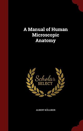 a-manual-of-human-microscopic-anatomy