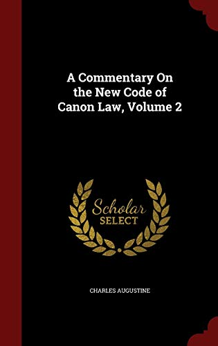 a-commentary-on-the-new-code-of-canon-law-volume-2