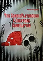 The Zombie Playground A Creature Compilation…