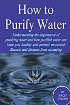 How to Purify Your Drinking Water:…