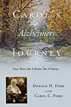Carol's Alzheimers Journey by Donald H.…