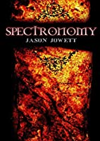 Spectronomy by Jason Jowett