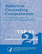 Addiction Counseling Competencies: The…