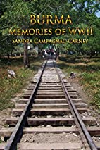 Burma - Memories of WWII by Sandra…