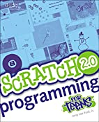 Scratch 2.0 Programming for Teens by Jerry…