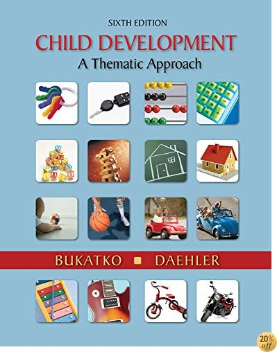 Bundle: Cengage Advantage Books: Child Development: A Thematic Approach, 6th + CengageNOW Printed Access Card