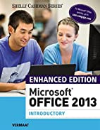 Enhanced Microsoft Office 2013: Introductory…