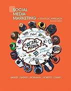 Social Media Marketing: A Strategic Approach…