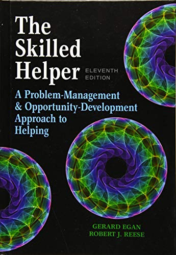 the-skilled-helper-a-problem-management-and-opportunity-development-approach-to-helping-hse-123-interviewing-techniques