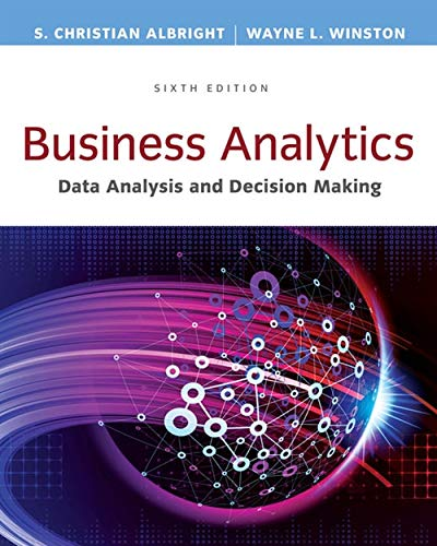 business-analytics-data-analysis-decision-making-standalone-book-mindtap-course-list