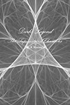 Dark Legend: The Supernatural Chronicles by…