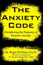 The Anxiety Code: Deciphering the Purposes…
