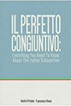 Il perfetto congiuntivo: Everything You Need…