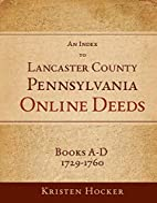 An Index to Lancaster County, Pennsylvania…