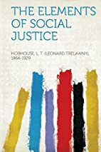 The Elements of Social Justice by L. T.…