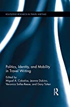 Politics, identity, and mobility in travel…