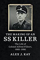 The Making of an SS Killer: The Life of…