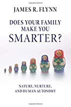 Does Your Family Make You Smarter?: Nature,…