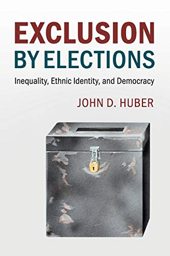 exclusion-by-elections-inequality-ethnic-identity-and-democracy-cambridge-studies-in-comparative-politics