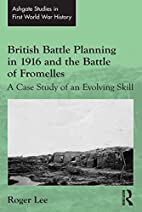 British battle planning in 1916 and the…