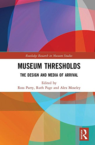 museum-thresholds-the-design-and-media-of-arrival-routledge-research-in-museum-studies-digital