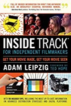 Inside Track for Independent Filmmakers by…
