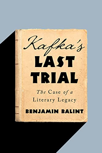 kafkas-last-trial-the-case-of-a-literary-legacy