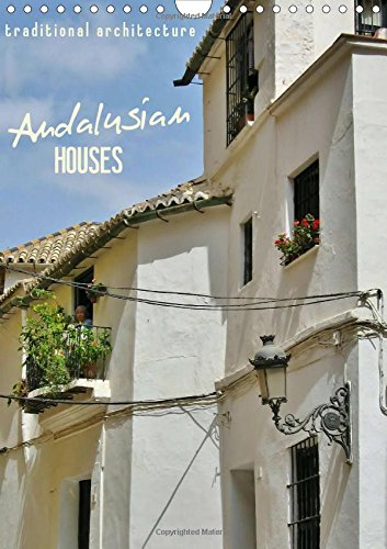andalusian-houses-uk-version-2015-traditional-architecture-calvendo-places
