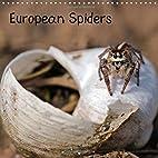 European Spiders: 13 Macro Shots of Eight…