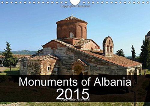 monuments-of-albania-2015-2015-the-best-photos-from-wiki-loves-monuments-the-worlds-largest-photo-competition-on-wikipedia-calvendo-places