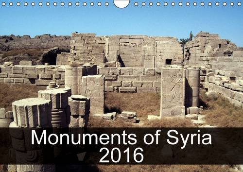 monuments-of-syria-2016-2016-the-best-photos-from-wiki-loves-monuments-the-worlds-largest-photo-competition-on-wikipedia-calvendo-places