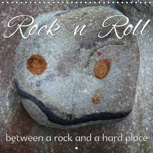 rock-n-roll-between-a-rock-and-a-hard-place-2017-calvendo-nature