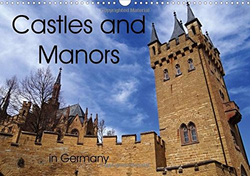 castles-and-manors-in-germany-2017-german-castles-and-manors-remind-you-of-the-middle-ages-calvendo-places