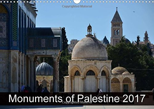 monuments-of-palestine-2017-2017-the-best-photos-from-wiki-loves-monuments-the-worlds-largest-photo-competition-on-wikipedia-calvendo-places