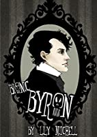 Bionic Byron Chapter 1 by Lily Mitchell