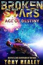 Age of Destiny by Tony Healey