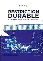 Restriction durable et autres scènes de la…