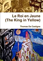 The King in Yellow by Thomas De Castigne