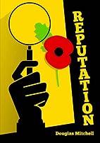 Reputation: An Alan McGill mystery by…