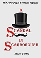 A Scandal In Scarborough: The First Paget…