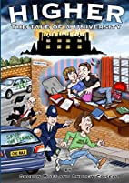Higher: The Tale of a University by Gordon…