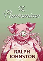 The Pantomime by Ralph Johnston
