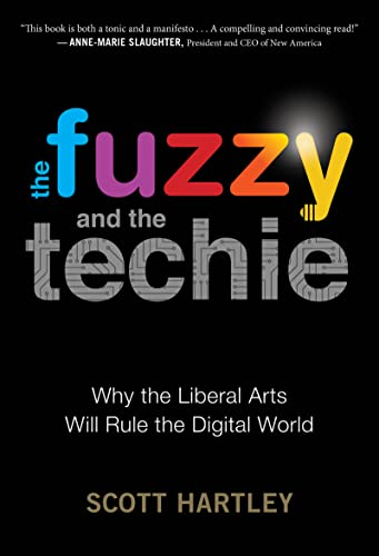 the-fuzzy-and-the-techie-why-the-liberal-arts-will-rule-the-digital-world