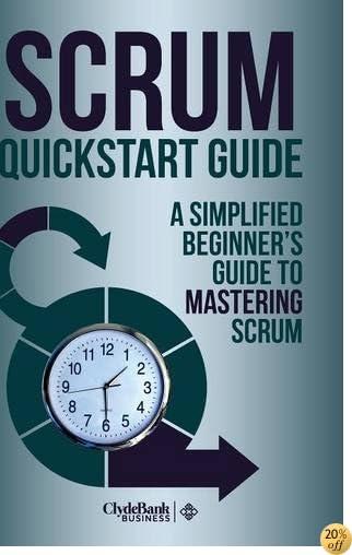 Scrum Quickstart Guide