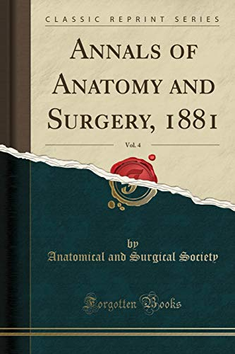 annals-of-anatomy-and-surgery-1881-vol-4-classic-reprint