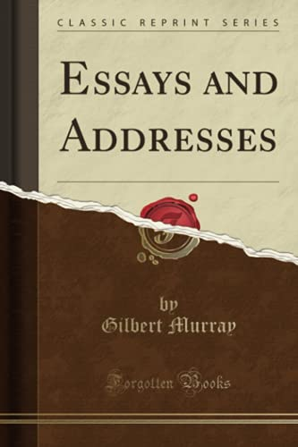 essays-and-addresses-classic-reprint