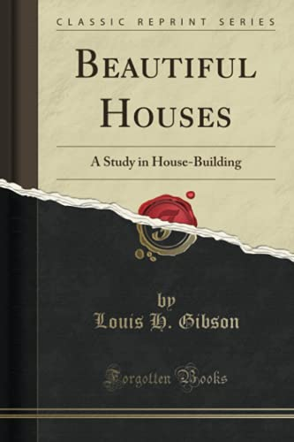 beautiful-houses-a-study-in-house-building-classic-reprint