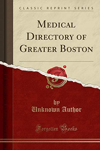 medical-directory-of-greater-boston-classic-reprint