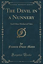 The Devil in a Nunnery: And Other Mediaeval…