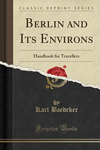 berlin-and-its-environs-handbook-for-travellers-classic-reprint